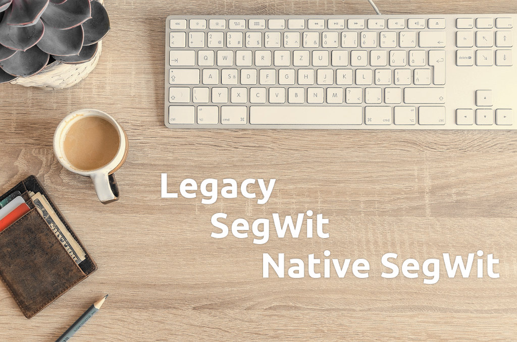 Portada de Legacy, segwit,native segwit