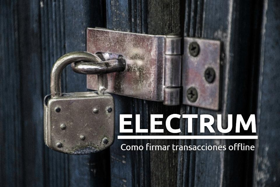Imagen de título para la guía de firmar transacciones offline en electrum